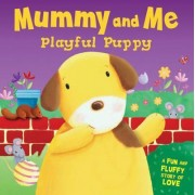 Playful Puppy - Mummy and Me