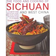 The Food and Cooking of Sichuan and West China by Terry Tan