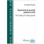 Repertoriu de practica judiciara civila vol.I Drept civil. Partea generala - Corneliu Turianu