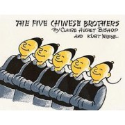 The Five Chinese Brothers by Claire H Bishop