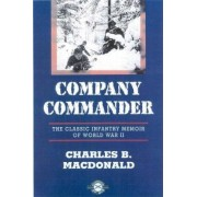 Company Commander: The Classic Infantry Memoir of World War II, Paperback