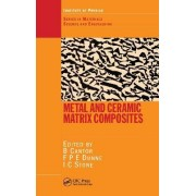 Metal and Ceramic Matrix Composites by Brian Cantor