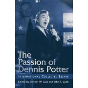 The Passion of Dennis Potter by Na Na