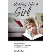 Reading Like a Girl by Sara K. Day