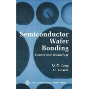 Semiconductor Wafer Bonding by Q.Y. Tong