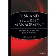 Risk and Security Management by Michael Blyth