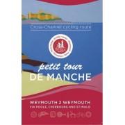 Petit Tour De Manche: Cross-channel Cycling Route by Mark Porter
