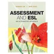 Assessment and ESL by Barbara Law