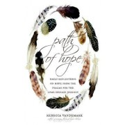 Path of Hope: Daily Reflections on Hope from the Psalms for the Lyme Disease Journey