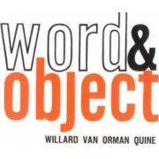 Word and Object by Willard Van Orman Quine