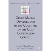 Stock Market Developments in the Countries of the Gulf Cooperation Council by Ahsan Mansur