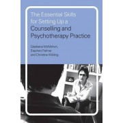 Essential Skills for Setting Up a Counselling and Psychotherapy Practice by Stephen Palmer