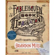 Fablehaven Book of Imagination by Brandon Mull