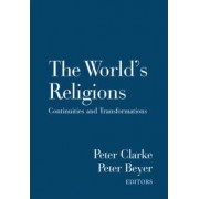 The World's Religions by Peter B. Clarke