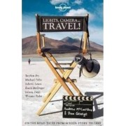 Lights, Camera..Travel! by Alec Baldwin