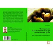 The Expansion of Sustainability Through New Economic Space by Simon Lambert