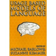 Usage-Based Models of Language by Michael Barlow