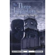Three Imposters and Other Stories: Best Weird Tales of Arthur Machen v. 1 by Arthur Machen