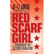 Red Scarf Girl by Ji-Li Jiang