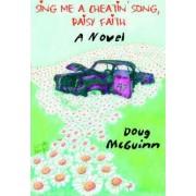 Sing Me a Cheatin' Song, Daisy Faith by Doug McGuinn
