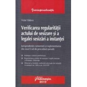 Verificarea regularitatii actului de sesizare si a legalei sesizari a instantei - Victor Vaduva