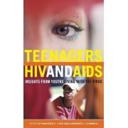 Teenagers, HIV, and AIDS by Maureen E. Lyon