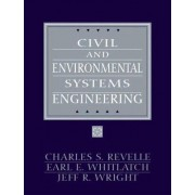 Civil and Environmental Systems Engineering by Charles Revelle