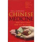 Chinese Medicine by Ted J. Kaptchuk