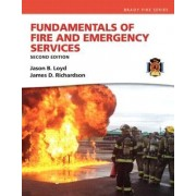 Fundamentals of Fire and Emergency Services by Jason B. Loyd