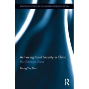 Achieving Food Security in China: The Challenges Ahead