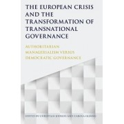 The European Crisis and the Transformation of Transnational Governance by Christian Joerges