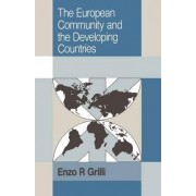 The European Community and the Developing Countries by Enzo R. Grilli