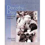 Dorothy Day by Deborah Kent