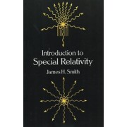 Introduction to Special Relativity by James H. Smith