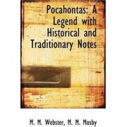 Pocahontas by M M Mosby M M Webster