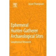 Archaeological Geophysics for Ephemeral Human Occupations: Focusing on the Small-Scale