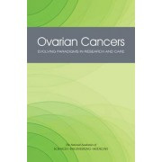 Ovarian Cancers by Committee On The State Of The Science In Ovarian Cancer Research
