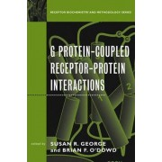 G Protein Coupled Receptor-Protein Interactions by David R. Sibley