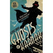 Ghosts of Karnak (A Ghost Novel) by George Mann