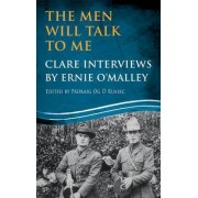 The Men Will Talk to Me: Clare Interviews by Padraig Og O Ruairc