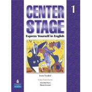 Center Stage: Student Book Bk. 1 by Irene Frankel
