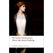 Much Ado About Nothing: The Oxford Shakespeare by William Shakespeare