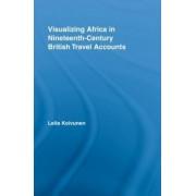 Visualizing Africa in Nineteenth-Century British Travel Accounts by Leila Koivunen
