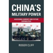 China's Military Power by Roger Cliff
