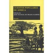 Cuentos populares de Africa / Folk Tales from Africa by Jose Manuel De Prada-Samper