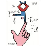Herve Tullet, The Game of Tops and Tails(Herve Tullet)