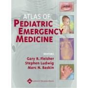 Atlas of Pediatric Emergency Medicine by Gary R. Fleisher