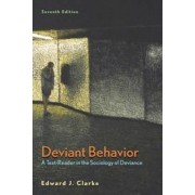 Deviant Behavior by Edward J. Clarke