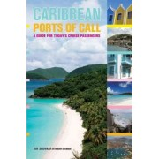 Caribbean Ports of Call by Kay Showker