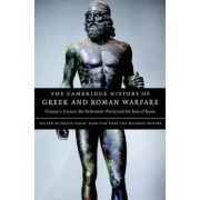 The Cambridge History of Greek and Roman Warfare: Volume 1, Greece, The Hellenistic World and the Rise of Rome by Philip Sabin